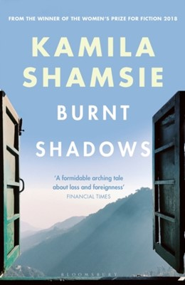 Burnt Shadows Kamila Shamsie 9781526607829