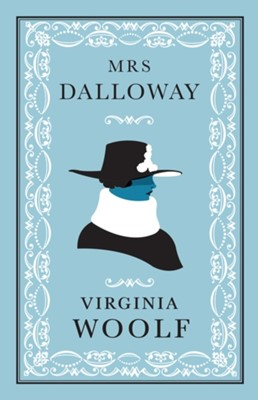 Mrs Dalloway Virginia Woolf 9781847494009