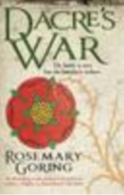 Dacre's War Rosemary Goring 9781846973116