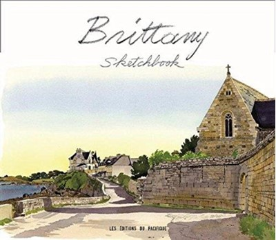 Brittany Sketchbook Fabrice Moireau 9789814610636