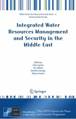 Integrated Water Resources Management and Security in the Middle East  9781402059841