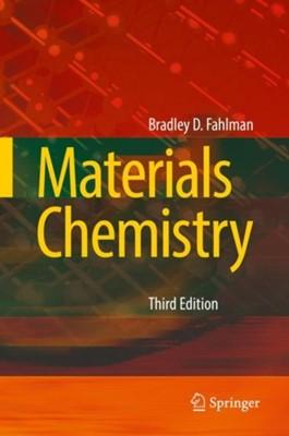 Materials Chemistry Bradley D. Fahlman 9789402412536