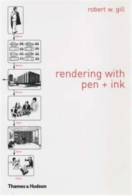 Rendering with Pen and Ink Robert W. Gill 9780500680261