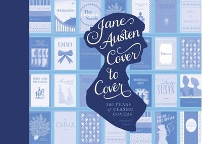 Jane Austen Cover To Cover Margaret Sullivan 9781594747250