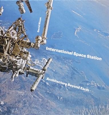 International Space Station David Nixon 9780993072130