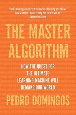 The Master Algorithm Pedro Domingos 9780465094271