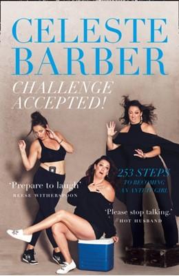 Challenge Accepted! Celeste Barber 9780008327255