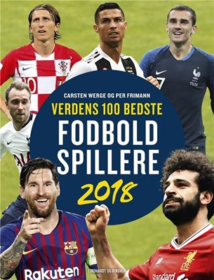 Verdens 100 bedste fodboldspillere 2018 Carsten Werge, Per Frimann 9788711696538