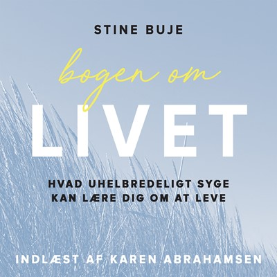 Bogen om livet Stine Buje 9788772008981