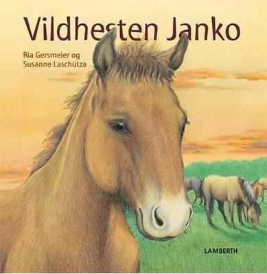 Vildhesten Janko Ria Gersmeier 9788771613599