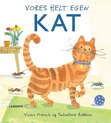 Vores helt egen kat Vivian French 9788771614848