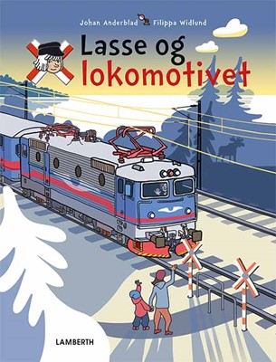 Lasse og lokomotivet Johan Anderblad 9788771614992