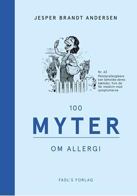 100 myter om allergi Jesper Brandt Andersen 9788793590441