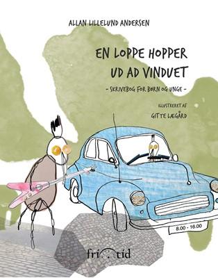 En loppe hopper ud ad vinduet Allan Lillelund Andersen 9788771710441