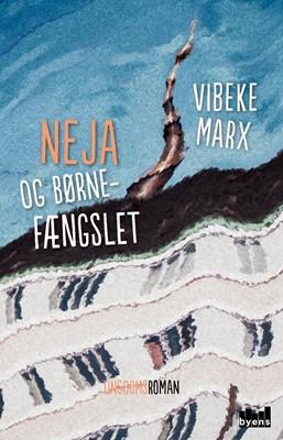 Neja og børnefængslet Vibeke Marx 9788793628618