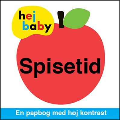 Hej baby - Spisetid  9788793723016