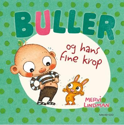 Buller og hans fine krop Mervi Lindman 9788799994793