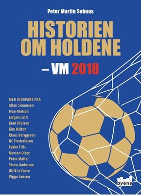 Historien om holdene Peter Martin Søhuus 9788793628519