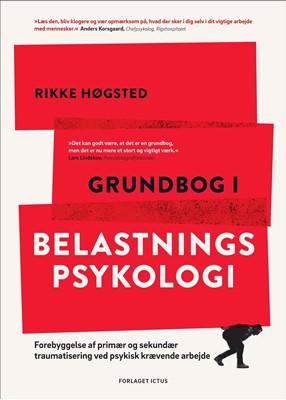 Grundbog i belastningspsykologi Rikke Høgsted 9788799632022