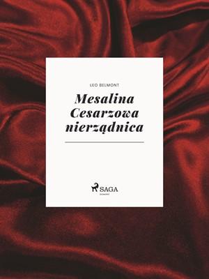 Mesalina Cesarzowa nierządnica Leo Belmont 9788711676752