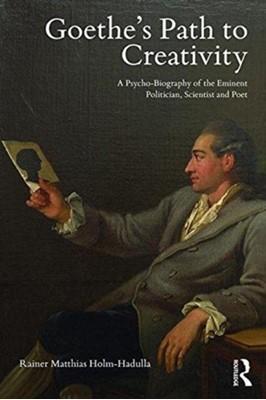 Goethe's Path to Creativity Rainer Matthias Holm-Hadulla 9781138626041