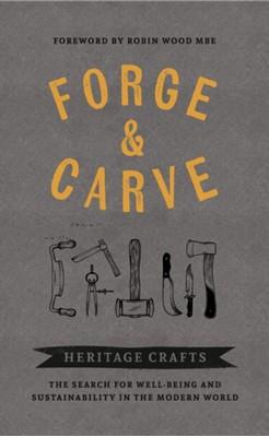 Forge & Carve  9781909414655
