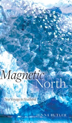 Magnetic North Jenna Butler 9781772123821