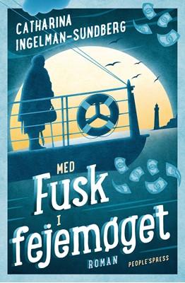 Med fusk i fejemøget Catharina Ingelman-Sundberg 9788772008820