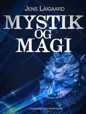 Mystik og magi Jens Laigaard 9788726108774