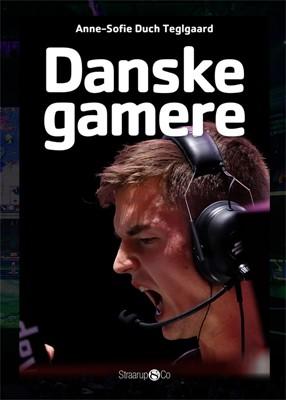 Danske gamere Anne-Sofie Duch Teglgaard 9788770181815