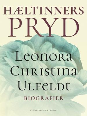Hæltinners Pryd Leonora Christina Ulfeldt 9788726025965