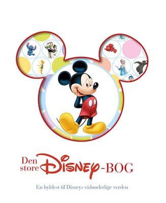 Den store Disney-bog - En hyldest til Disneys vidunderlige verden  9788741504582
