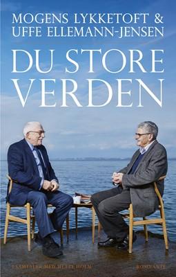 Du store verden Mogens Lykketoft, Mette Holm, Uffe Ellemann-Jensen 9788763857888