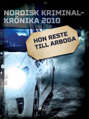 Hon reste till Arboga – Diverse 9788711933565