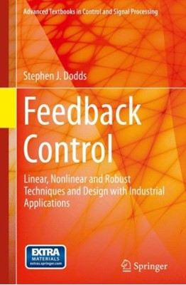 Feedback Control Stephen J. Dodds 9781447166740