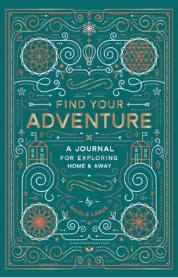 Find Your Adventure Nicole LaRue 9781419729188