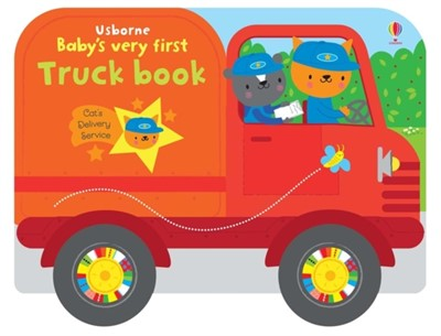 Baby's Very First Truck Book Fiona Watt 9781474953559