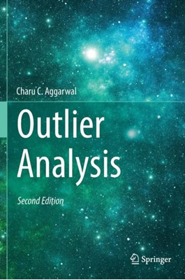 Outlier Analysis Charu C. Aggarwal 9783319475776