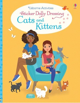 Sticker Dolly Dressing Cats and Kittens Fiona Watt, Lucy Bowman 9781474939638