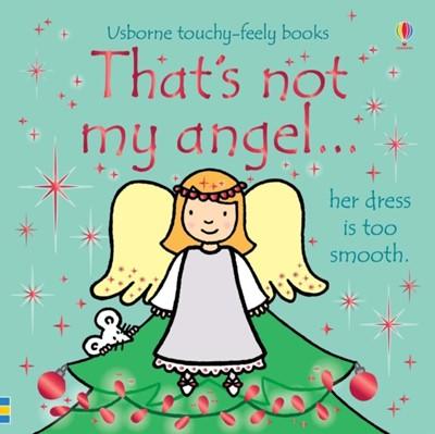 That's not my angel... Fiona Watt 9781474953542