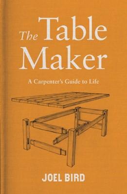 The Table Maker Joel Bird 9781788700030