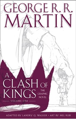 A Clash of Kings: Graphic Novel, Volume One George R. R. Martin 9780008322137