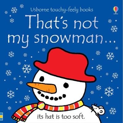 That's not my snowman... Fiona Watt 9781474956734