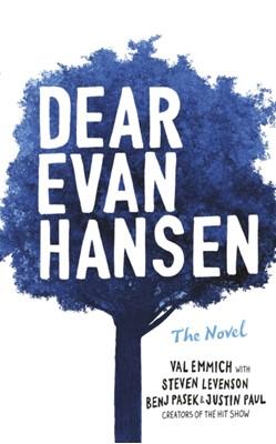Dear Evan Hansen Justin Paul, Val Emmich, Steven Levenson, Benj Pasek 9780241361894