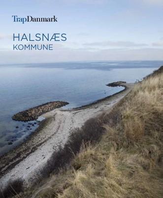 Trap Danmark: Halsnæs Kommune Trap Danmark 9788771810639