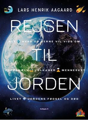 Rejsen til jorden Lars Henrik Aagaard 9788772008752