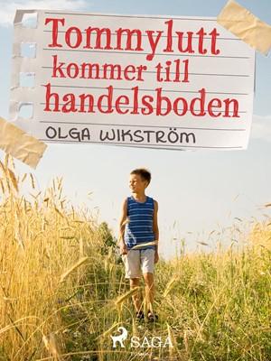 Tommylutt kommer till handelsboden Olga Wikström 9788711936610