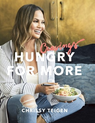 Cravings: Hungry for More Chrissy Teigen 9780718187989