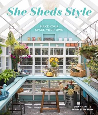 She Sheds Style Erika Kotite 9780760360996