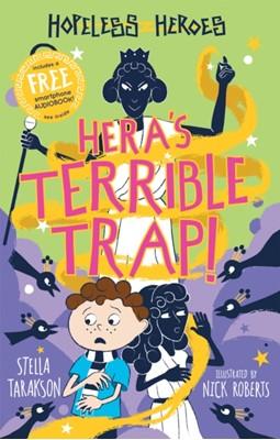 Hera's Terrible Trap! Stella Tarakson 9781782263791
